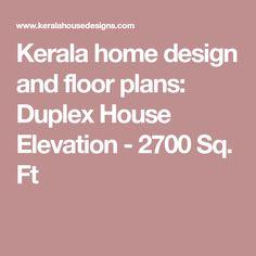 Kerala home design and floor plans: Duplex House Elevation - 2700 Sq. Ft