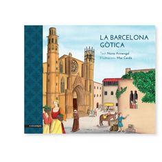 Una lectura per a nens i joves, fins i tot per a adults, que vulguin descobrir com es vivia a la Barcelona gòtica. Barcelona, Notre Dame, Taj Mahal, Building, Painting, Travel, Infants, Historia, Architecture