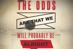 Odds Are <3 Absolutely love this song!