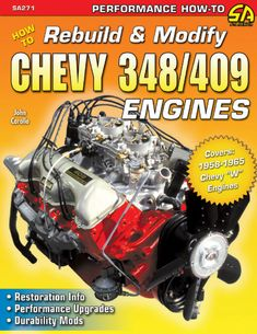 """Read """"How to Rebuild & Modify Chevy Engines"""" by John Carollo available from Rakuten Kobo. From mild to wild, from stock to modified, the book covers everything you need to know about rebuilding and modifying th. The Beach Boys, Chevrolet Trucks, 1957 Chevrolet, Vintage Trucks, Chevrolet Impala, Drag Racing, Beetle, Muscle Cars, Hot Rods"""