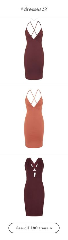 """""""#dresses3"""" by ally-xcv ❤ liked on Polyvore featuring dresses, wine, red dress, red bodycon dress, plunge bodycon dress, dressy bodycon dress, cross back dress, vestidos, rust and criss-cross back dresses"""