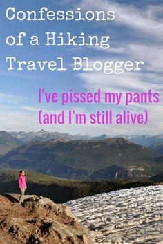 Confessions of a Hiking Travel Blogger