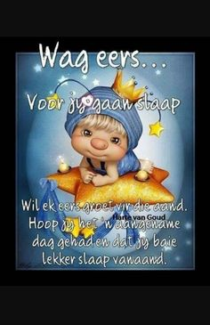 Good Morning Cards, Good Morning Good Night, Good Night Quotes, Lekker Dag, Evening Quotes, Afrikaanse Quotes, Emoji Pictures, Goeie Nag, Goeie More
