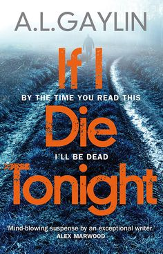 If I Die Tonight eBook: A L Gaylin: Amazon.co.uk: Kindle Store