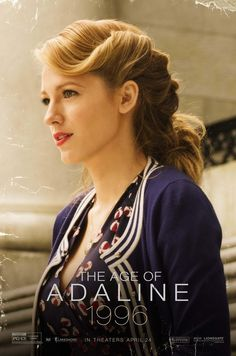 """Blake Lively in 'The Age of Adaline' movie. """"Beauty, Fame and Wealth vaporize like a fragrance, leaving you high and dry. Only thing that endures all the tests is your Character, because it has always been ageless and timeless, since the dawn of our universe."""" - Deodatta V. Shenai-Khatkhate"""