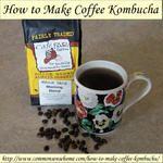 How to Make Coffee Kombucha