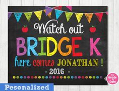 First Day of Bridge K Sign, Watch Out Kindergarten Here I Come Sign,Back to School by ABCSongShop on Etsy