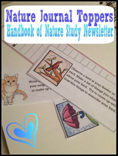 Handbook of Nature Study: Nature Journal Topper Printable - Getting Started.  Introducing my new Nature Journal Topper from my newsletter. I am going to be creating a series of these for your family to use for an easy nature journal entry.