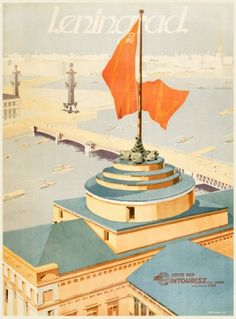 Reprint of a 1933 Soviet poster by B Zelensky, State Travel Co. Intourist, at www.AntikBar.co.uk. (Leningrad)