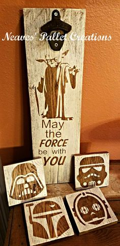 RECYCLED PALLETS: They are $18 for the Yoda Bottle Opener and 4 painted/stained Star Wars Character coasters. These all have a coat of poly to protect the artwork and felt feet on the bottom of the coasters to protect your furniture. They can be sold separately, $10 for the Bottle Opener and $8 for the Coasters. Message us if interested in placing an order. ITEM # 1,527