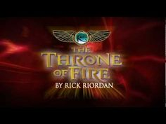 The Throne of Fire by Rick Riordan- the book trailer