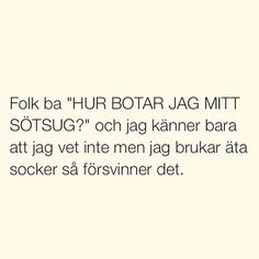 Silly Quotes, True Quotes, Swedish Quotes, Welcome To Sweden, You Funny, Funny Pics, Happy Fun, Wise Words, Feel Good
