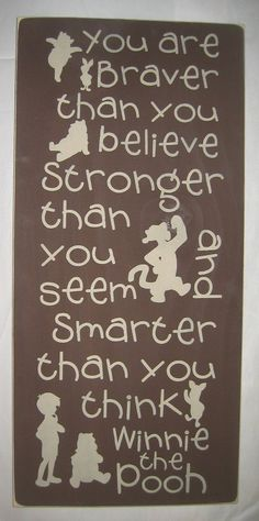 Winnie the Pooh quote- possible tattoo?