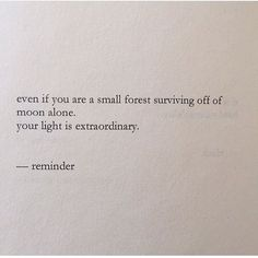 ... your light is extraordinary. Poem by Nayyirah Waheed