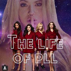 the life od Pll!