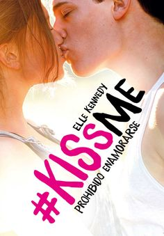 Prohibido enamorarse (#KissMe 1) - Elle Kennedy