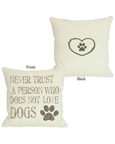 One Bella Casa Never Trust Two-Sided Decorative Pillow