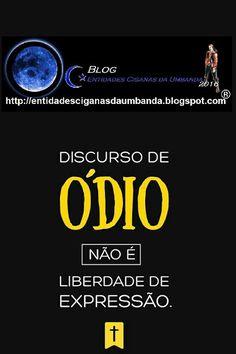 Entidades Ciganas da Umbanda (Clique Aqui) para entrar.: DISCURSO DE ÓDIO EVANGÉLICO