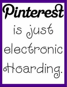 This is so me! I used to love so many pictures online- but after I stored over 500 pictures on a computer- I realized there was Pinterest! Now I can save the pics I live without hogging space, and share them without boring my friends who are not like-minded. Yay, Pinterest! #Pinterest #Pins #PinterestPins #Pinterests