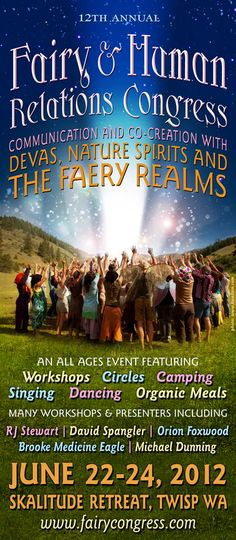 12th Annual Fairy & Human Relations Congress - June 22-24, 2012