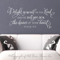 Vinyl Wall Decal Wall Sticker - Delight yourself in the Lord - bible verse hand lettered scripture art. $36.00, via Etsy.