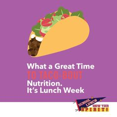 #TacoTuesday Let's Taco-Bout #NationalSchoolLunchWeek deliciousness