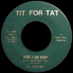al brown - here i am baby /// listen to it on http://radioactive.myl2mr.com /// plattenkreisel - circular record shelf, dj booth, atomic cafe, panatomic, records, rod skunk, vinyl, raregroove, crate digging, crate digger, record collection, record collector, record nerd, record store, turntable, vinyl collector, vinyl collection, vinyl community, vinyl junkie, vinyl addict, vinyl freak, vinyl record, cover art, label scan