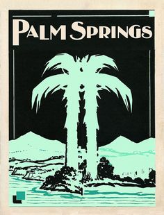 Palm Spring Print Vintage Palm Springs Art Deco by CapricornPress
