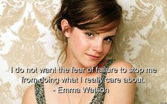 emma-watson-quotes-sayings-fear-failure-care-brainy.jpg (557×348)