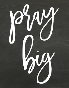 Pray Big Chalkboard Printable & Prayer Request Page - Hymns and Verses