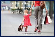 Remember you are your children's ultimate role model...#parenting