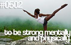 Reasons to be fit on tumblr - #0502 - to be strong mentally and physically