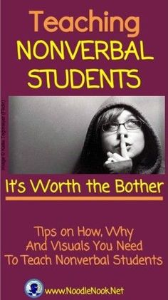 Tips on teaching nonverbal students. Good Read.