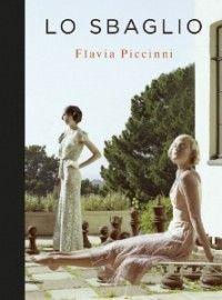 Lo sbaglio, Flavia Piccinni