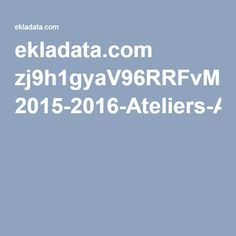 ekladata.com zj9h1gyaV96RRFvMSTD8QzeoChk 2015-2016-Ateliers-Autonomes-Periode-5-20-ateliers-.pdf