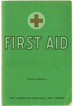 First Aid - American Red Cross Handbook Manual Health 1957 - $12.00