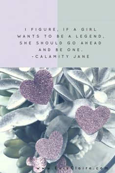 Be a legend Calamity Jane, Go Ahead, Girl Power, My Girl, Poster, Art, Art Background, Kunst, Performing Arts