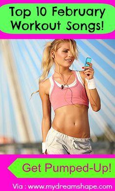 10 Best Workout songs - February 2014 Playlist | My Dream Shape!