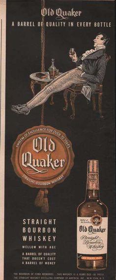 Old Quaker : Vintage Drinks Advertisements of the Scotch Whiskey, Bourbon Whiskey, Whisky, Retro Ads, Vintage Advertisements, Vintage Ads, Kentucky, Alcohol Bar, Spiritus