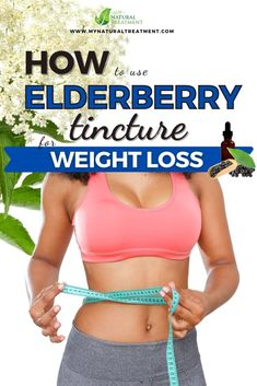 How to Use Elderberry Tincture for Weight Loss with Zero Effort #elderberrytincture #elderberry Weight Loss Meals, Weight Loss Detox, Easy Weight Loss, Supplements For Women, Natural Supplements, Weight Loss Supplements, Flat Belly Drinks, Ginger Smoothie, Relieve Constipation