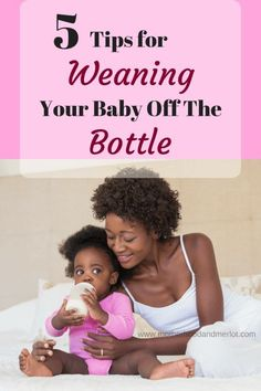 Tips and tricks for weaning your baby off the bottle from a mama of four who has been there and done that.