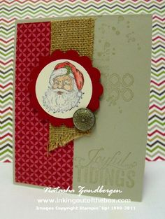 Supplies used: Stamps – Best of Christmas, Christmas Messages Ink & Paper – Season of Style DSP, Sahara Sand, Cherry Cobbler, Very Vanilla, Black Stazon, Whisper White & Pear Pizzazz inks Accessories – 1 3/4″ circle punch, 2 3/8″ scallop circle punch, dimensionals, antique brad, burlap ribbon
