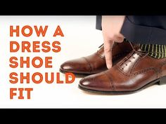 25a80f6a4e How A Mens Dress Shoe Should Fit   How To Find The Right Shoe Size Online    In Store
