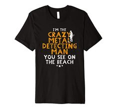 4fab29b533 Funny beach metal detecting t-shirt: Amazon.co.uk: Clothing