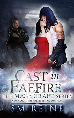 Book Review: Cast in Faefire (The Magecraft Series Book 3) by SM Reine   I Smell Sheep
