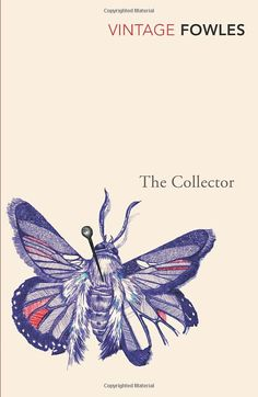 This is the book cover of The Collector by John Fowles. The pinned butterfly symbolizes the collection of Frederick Clegg and Miranda. Literary Fiction, Fiction Books, Good Books, Books To Read, Amazing Books, John Fowles, Vintage Classics, Crime Fiction, Book Jacket
