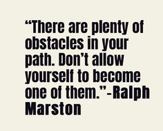 Dont stand in your own way to success!