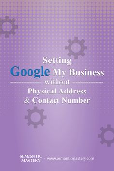 """""""Is It Possible to Create a Google Business Page Without a Physical Address & Contact Number?"""" #SEO #marketing via http://semanticmastery.com/can-you-setup-a-google-business-page-without-physical-address-contact-number/"""