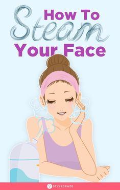 How To Open Pores, Open Pores On Face, Beauty Tips For Face, Beauty Skin, Beauty Hacks, Beauty Advice, Beauty Care, Steaming Your Face, Beauty