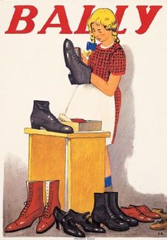 Emil Cardinaux (1877-1936): Cardinaux designed several posters for Bally between 1924 and 1936. Here he brings us a dedicated little shoe shiner adding luster to an assortment of the Bally line which, as a variant of this image states, has shoes for the whole family. 1924